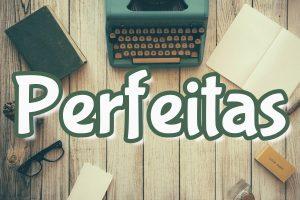 frases perfeitas